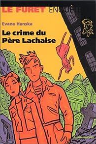 Crime au Père Lachaise par Evane Hanska