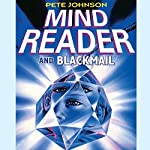 Mindreader & Blackmail | Pete Johnson