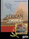 Angola: Seeds of the Devil