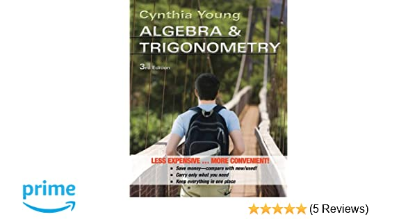 Algebra and trigonometry binder ready version cynthia y young algebra and trigonometry binder ready version cynthia y young 9781118129302 amazon books fandeluxe Image collections