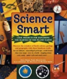 img - for Science Smart: Cool Projects for Exploring The Marvels of the Planet Earth book / textbook / text book