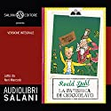 La fabbrica di cioccolato Audiobook by Roald Dahl Narrated by Neri Marcorè