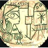 Picasso: A Dialogue with Ceramics: Ceramics from the Marina Picasso Collection
