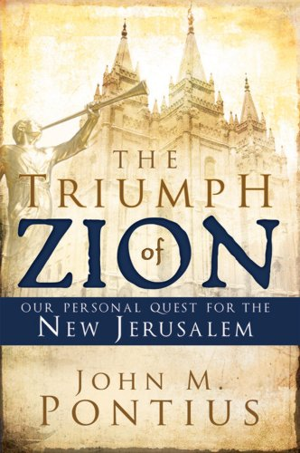The Triumph of Zion-our Personal Quest for the New Jerusalem (List Of Prophets In The Bible In Order)