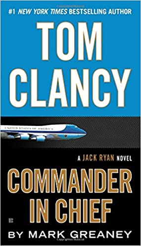 Amazon Fr Tom Clancy Commander In Chief Mark Greaney