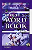 Saunders Pharmaceutical Word Book 2010 - Book and CD-ROM Package, Drake, Ellen, 1437709931