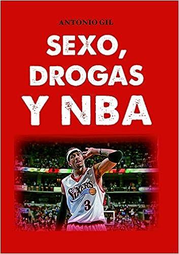Sexo, drogas y NBA (Baloncesto para leer): Amazon.es ...