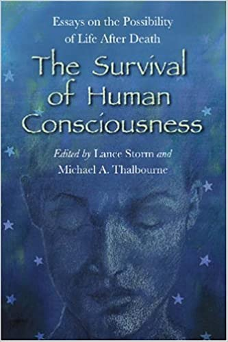 com the survival of human consciousness essays on the  com the survival of human consciousness essays on the possibilities of life after death 9780786427727 michael a thalbourne lance storm