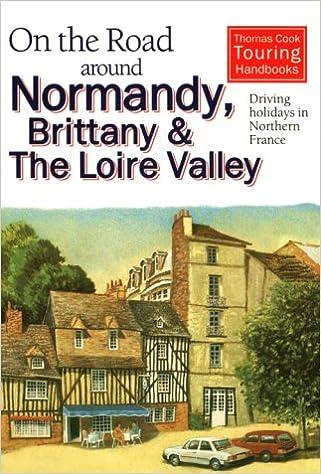 ?HOT? On The Road Around Normandy, Brittany And Loire Valley. Harlot Michael Nuestro jornada Puedes Arnaldo Manual buscador