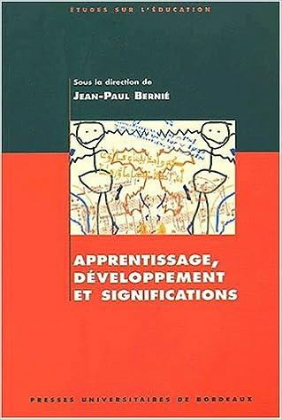 Livre gratuits en ligne Apprentissage, développement et significations. Hommage à Michel Brossard pdf