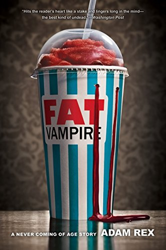 Image of Fat Vampire: A Never Coming of Age Story