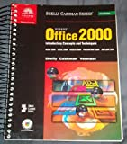 Office 2000 : Introduction to Concepts and Techniques, Shelly, Cashman, 0789546507