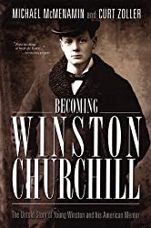 Becoming Winston Churchill by Michael McMenamin (2009-07-20)