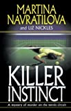 Killer Instinct, Martina Navratilova, 0345472683