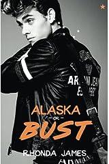 Alaska or Bust Paperback