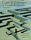 Critical Concepts of Canadian Business Law, Weir, Jan D. and Ellis, Shane A., 0201643855