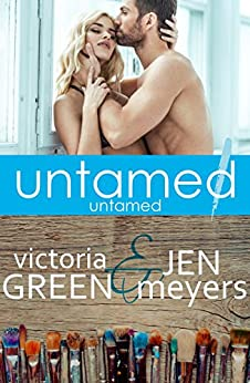 Untamed 1: Untamed by [Green, Victoria, Meyers, Jen]