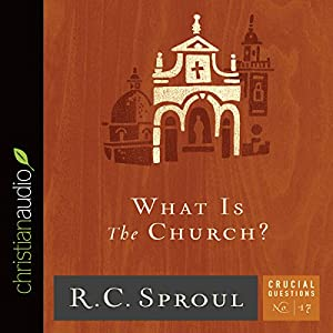 What Is the Church? Audiobook