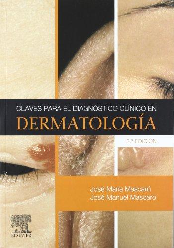 Descargar Libro Claves Para El Diagnóstico Clínico En Dermatología J.m.ª Mascaró