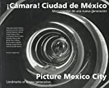 Picture Mexico City, Getty Trust Publications, Getty Conservation Institute, 0892364904