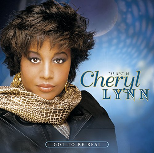 Got To Be Real: The Best Of Cheryl Lynn