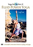 Yoga for Surfers, Vol. 2: Fluid Power Yoga