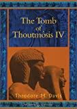 The Tomb of Thoutmosis IV (Duckworth Egyptology Series)