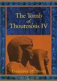 The Tomb of Thoutmosis IV (Duckworth Egyptology Series)