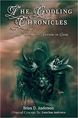 The Godling Chronicles: The Shadow of Gods: 3