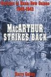 MacArthur Strikes Back, Harry A. Gailey, 0891417028