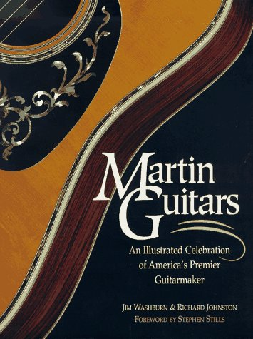 Martin Guitars: An Illustrated Celebration of America's Premier Guitarmaker by Brand: Rodale Pr