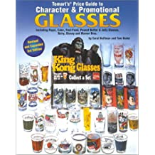 Tomart's Price Guide to Character and Promotional Glasses