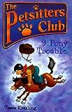 Pony Trouble, Tessa Krailing, 0764107364