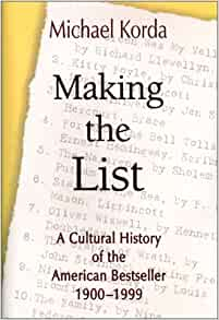 Making the List: A Cultural History of the American