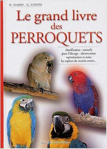 Le grand livre des perroquets