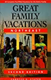 Great Family Vacations Northeast, Candyce H. Stapen, 0762703865