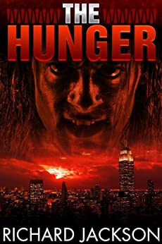 The Hunger (The Count Albritton Series) by [Jackson, Richard]