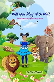 Will You Play With Me?  The Adventures Of Princess Nadia