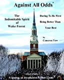 Wake Forest was the first major college in what had been the Confederate States of America to integrate college football, offering grants-in-aid to Bob Grant, Kenneth Henry, and William Smith. Too few know.It is a story too rarely told. Withi...