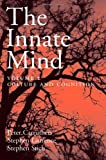 The Innate Mind Vol. 2 : Culture and Cognition, , 0195310136