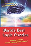 World's Best Logic Puzzles, , 0980070708