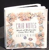 Crib Notes, Heather King, 0380776154
