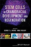 img - for Stem Cells in Craniofacial Development and Regeneration book / textbook / text book