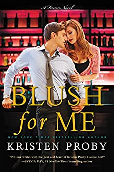 Blush for Me: A Fusion Novel by [Proby, Kristen]