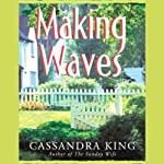Making Waves | Cassandra King