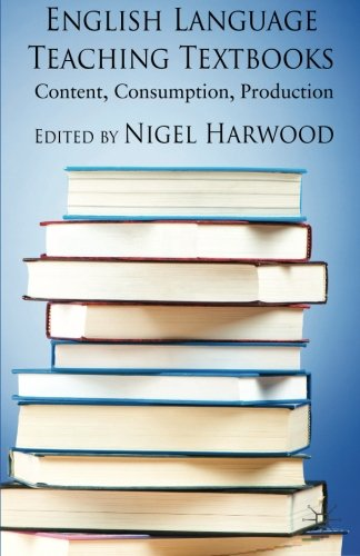 English Language Teaching Textbooks: Content, Consumption, Production