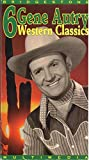 6 Gene Autry Western Classics (Boots and Saddles / Rim of the Canyon / Rancho Grande / Melody Ranch / The Big Show / Home of the Prairie) [VHS]