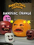 Annoying Orange - Amnesiac Orange