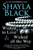 Wicked All the Way, Shayla Black, 1936596180