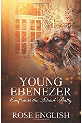 Young Ebenezer: Confronts the School Bully Paperback